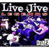 Live & Jive Legends - Volume 2